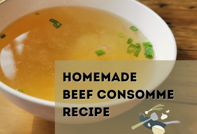 Homemade Beef Consomme Recipe